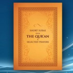 Short Suras from the Qur'an & Selected Prayers
