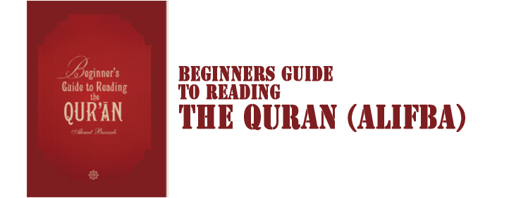 Beginners Guide to Reading the Quran (AlifBa)