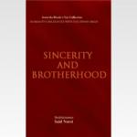 Sincerity and Brotherhood