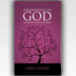 Surrendering to God : Understanding Islam in the Modern World