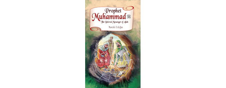 Prophet Muhammad The Beloved Messenger of Allah