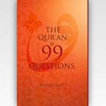 The Qur'an in 99 Questions