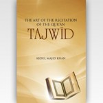 TAJWID The Art Of The Recitation Of The Quran