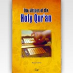 The Virtues of the Holy Qur'an