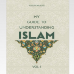 My Guide to Understanding Islam Vol.1