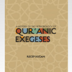 A History of the Methodology of Qur'anic Exegeses